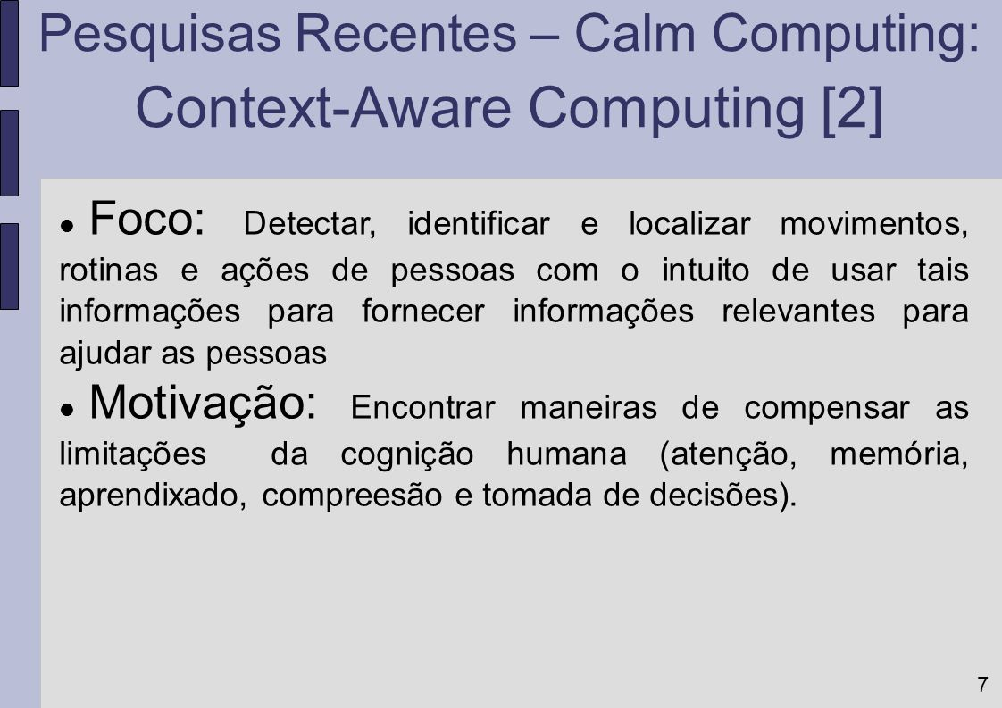 Context-Aware Computing [2]